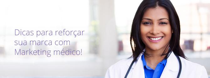 Marketing médico 3 dicas para reforçar sua marca_eryka