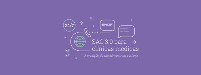 SAC 3.0 para clínicas médicas