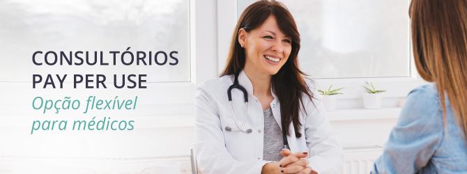 Consultórios pay per use opção flexível para médicos
