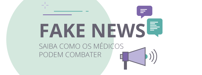 Saiba como o médico pode combater as Fake News