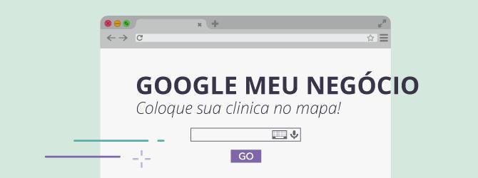 google-meu-negocio-clinica